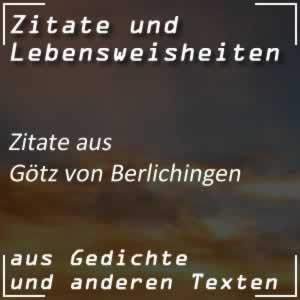 Zitate Götz von Berlichingen (Goethe)