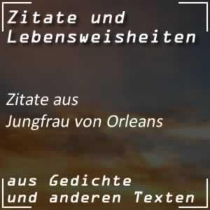Zitate Jungfrau von Orleans (Schiller)