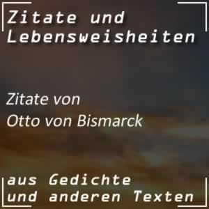 Zitate von Otto von Bismarck