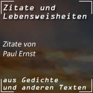 Zitate Paul Ernst