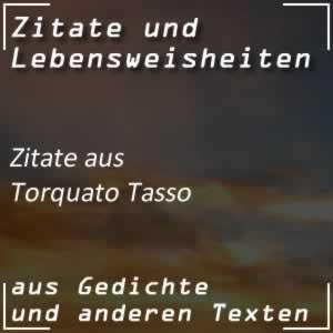 Zitate Torquato Tasso (Goethe)