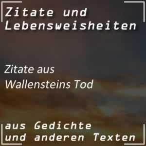 Zitate Wallensteins Tod (Schiller)