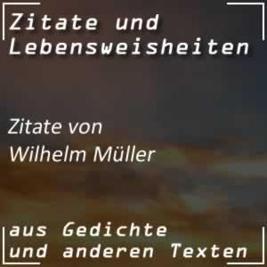Zitate Wilhelm Müller