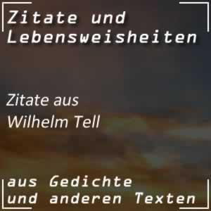 Zitate Wilhelm Tell (Schiller)