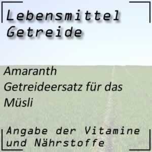 Lebensmittel Amaranth Getreideersatz