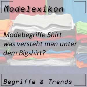Bigshirt - das sehr groß geschnittene Shirt