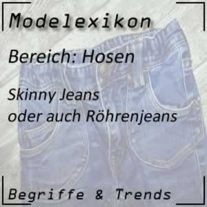 Mode Skinny Jeans