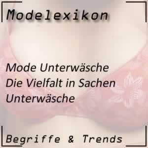 Unterwäsche in der Modewelt