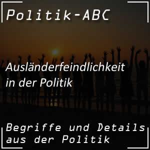 Ausländerfeindlichkeit in der Politik