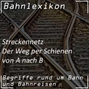 Bahnlexikon Streckennetz Eisenbahnstrecke