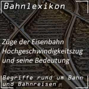 Bahnlexikon Züge Hochgeschwindigkeitszug