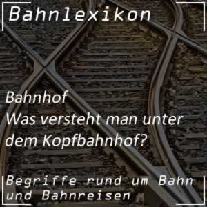 Bahnlexikon Bahnhof Kopfbahnhof