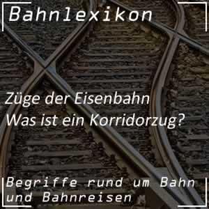 Bahnlexikon Züge Korridorzug