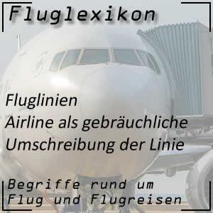 Airline oder Fluglinie
