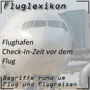 Check-In-Zeit vor dem Flug