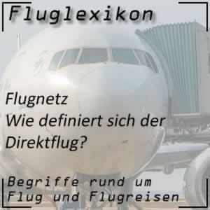 Fluglexikon Flugnetz Direktflug