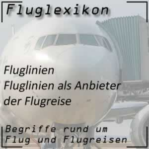 Fluglexikon Fluglinien Fluggesellschaft