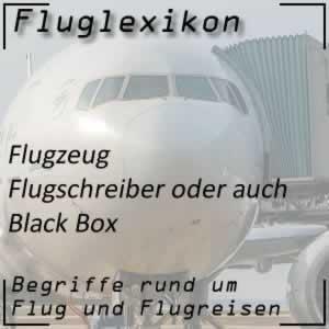 Fluglexikon Flugzeug Flugschreiber oder Black Box