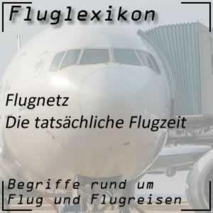 Fluglexikon Flugnetz Flugzeit