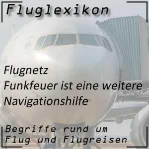 Fluglexikon Flugnetz Funkfeuer
