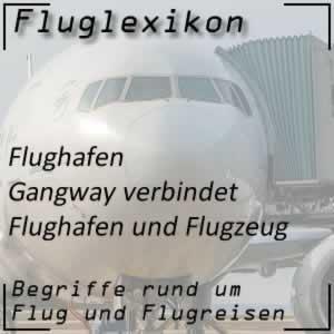 Fluglexikon Flughafen Gangway