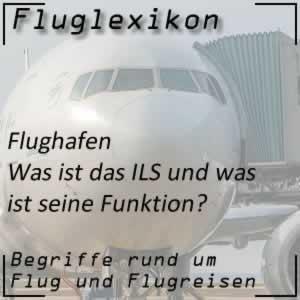 Fluglexikon Flughafen ILS