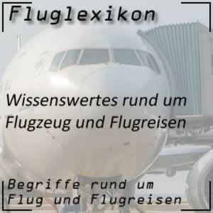 Fluglexikon Flugreise Begriffe