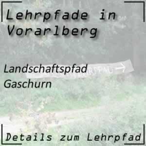Lehrpfad Gaschurn Landschaftspfad