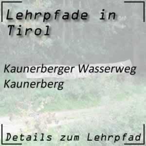 Lehrpfad Kaunerberger Wasserweg