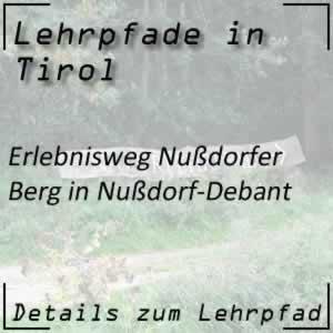 Lehrpfad Nußdorf-Debant Erlebnisweg Nußdorfer Berg