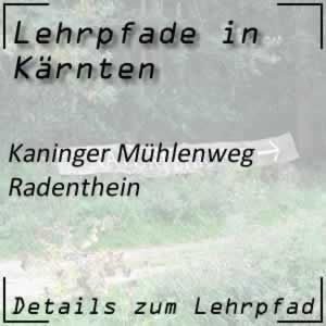 Lehrpfad Radenthein Kaninger Mühlenweg