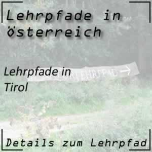 Lehrpfade in Tirol