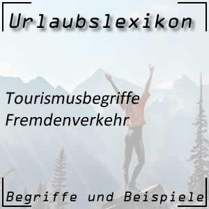 Fremdenverkehr und Tourismus
