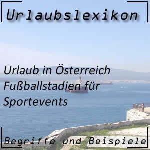 die größten Fußballstadien in Österreich