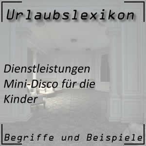 Hotel mit Mini-Disco
