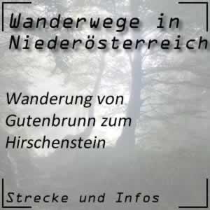 Wanderung von Gutenbrunn zum Hirschenstein
