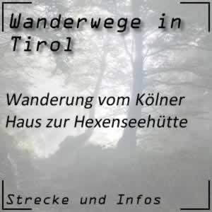 Wanderung vom Kölner Haus (Serfaus) zur Hexenseehütte