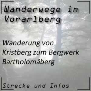Wanderung vom Kristberg zum Bergwerk Bartholomäberg