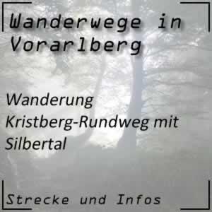 Wanderung Kristberg-Rundweg über Silbertal