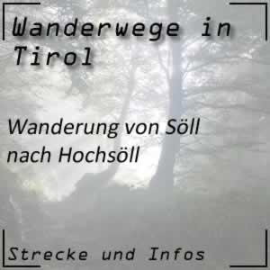 Wanderung von Söll hinauf nach Hochsöll
