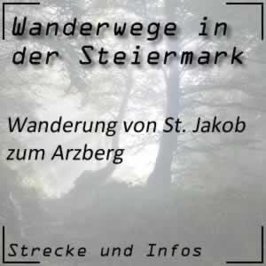 Wanderung von St. Jakob im Walde zum Arzberg