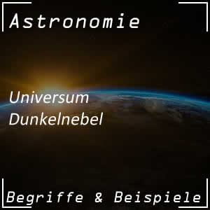 Dunkelnebel im Universum