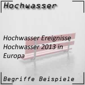 Hochwasser Deutschland / Europa