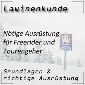 Lawinenkunde Ausrüstung für Freerider und Tourengeher