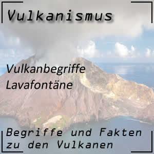 Lavafontäne beim Vulkanausbruch