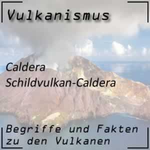 Schildvulkan-Caldera