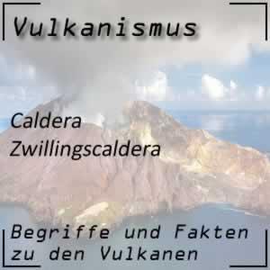 Zwillingscaldera - Vulkan mit zwei Krater