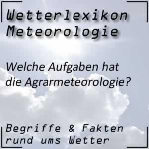 was ist die Agrarmeteorologie?