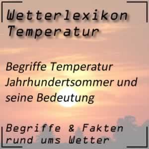 Wetterlexikon Jahrhundertsommer