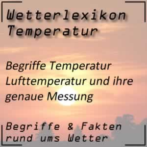 Wetterlexikon Lufttemperatur Messung